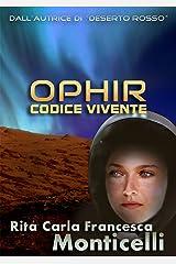 Ophir: Codice vivente (Aurora Vol. 3) (Italian Edition) Kindle Edition