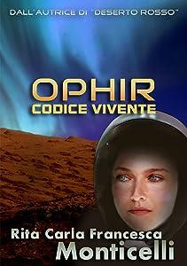 Ophir: Codice vivente (Aurora Vol. 3) (Italian Edition)