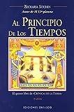 Al Principio de los Tiempos (The Earth Chronicles, ) (Spanish Edition)