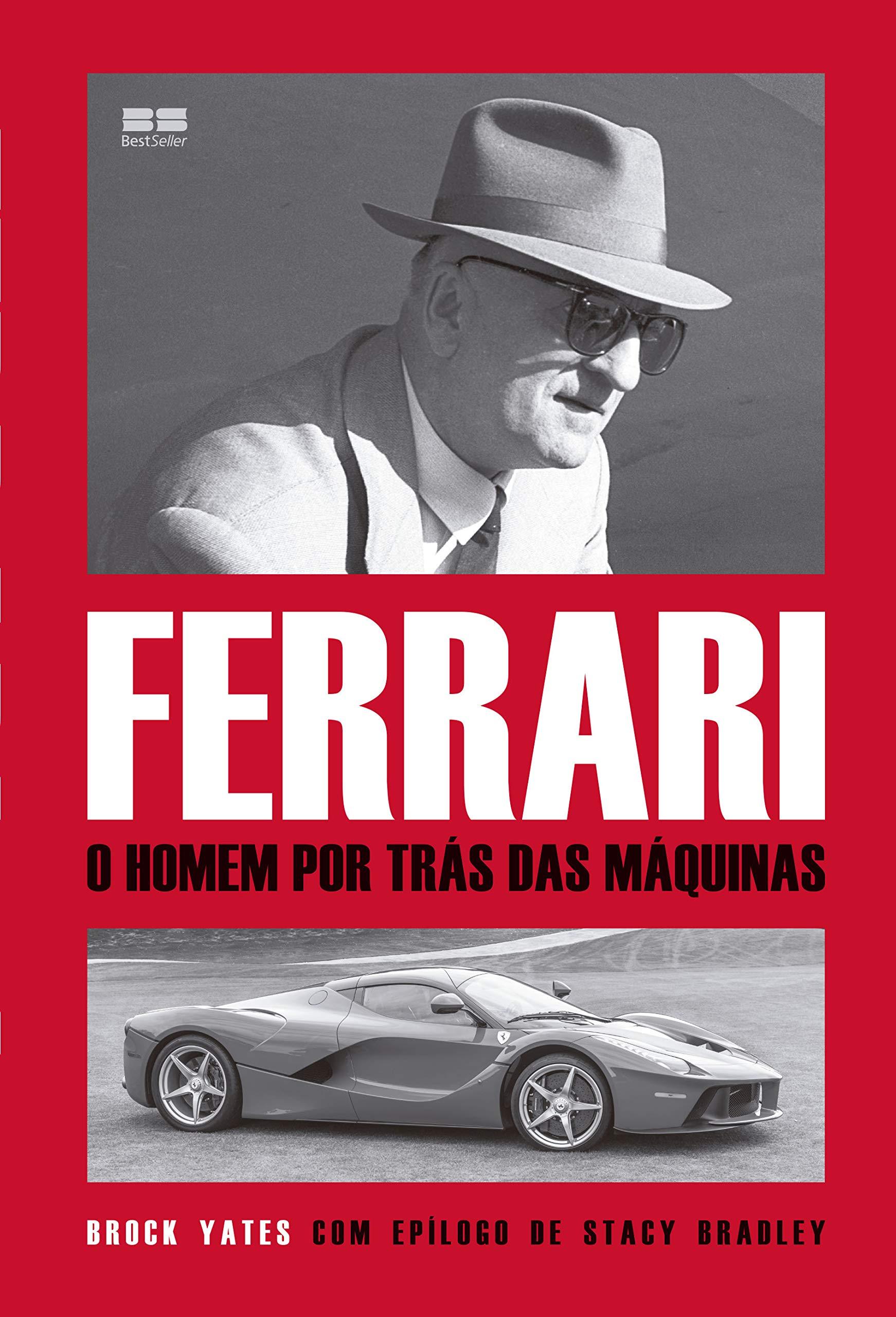 Ferrari -  O Homen por trás das máquinas