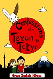 Confessions of a Texan in Tokyo (Texan & Tokyo Book 3)