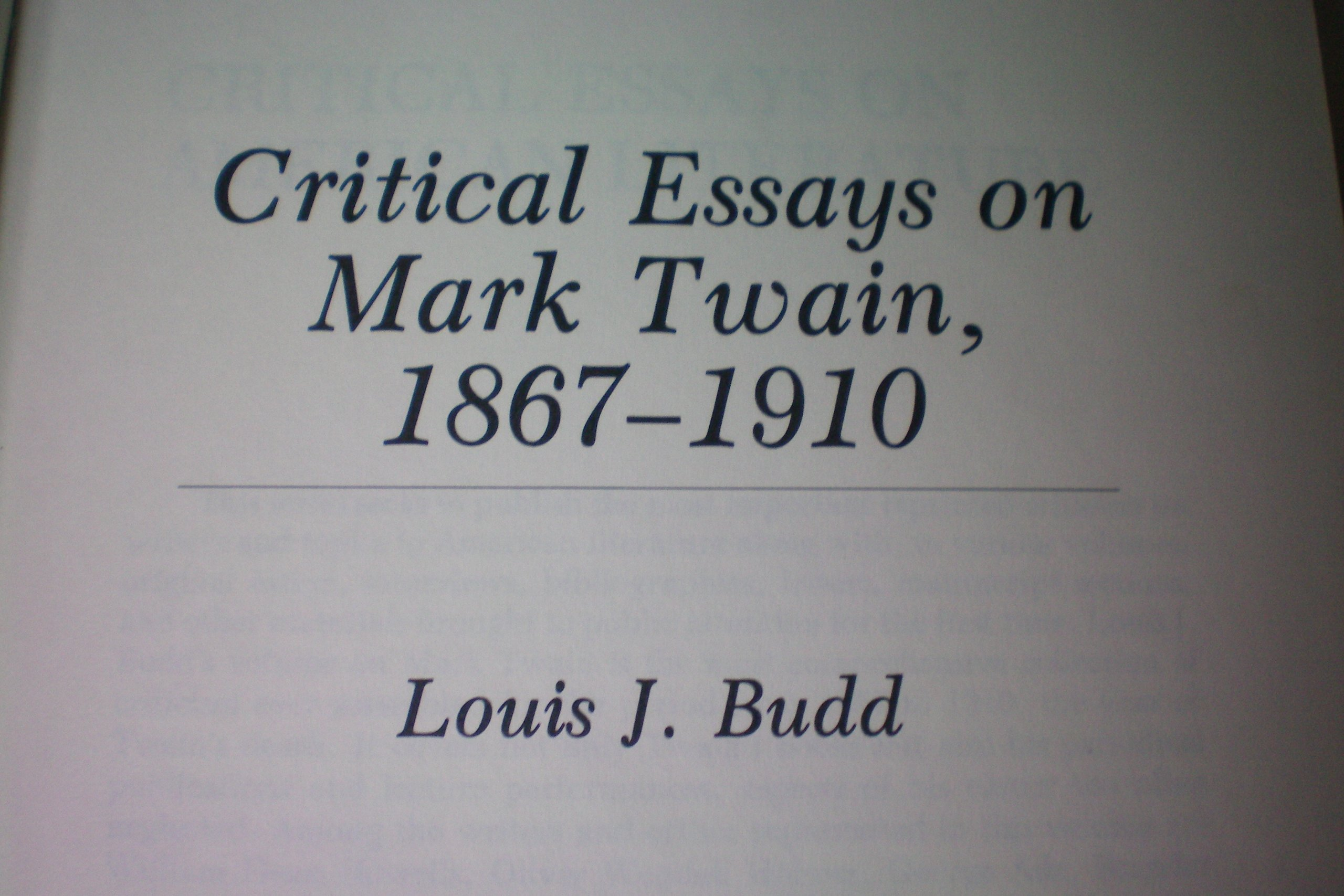 essay on mark twain mark twain s masterpiece the adventures of  twain essays twain essays amazon what is man and other mark critical essays on mark twain