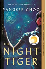 The Night Tiger: A Novel Kindle Edition