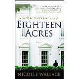 Eighteen Acres: A Novel