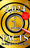 2,024 QI Facts To Stop You In Your Tracks (English Edition)