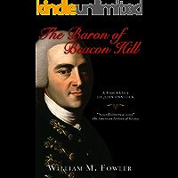 The Baron of Beacon Hill: A biography of John Hancock
