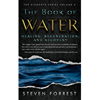 The Book of Water: Healing, Regeneration and Recovery (English Edition)