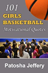 101 Girls Basketball Motivational Quotes Kindle Edition
