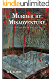 Murder by Misadventure (Twin Ponds Mystery Series Book 2)