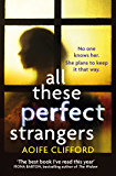 All These Perfect Strangers: An Amazon Rising Star 2016