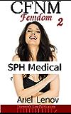 CFNM Femdom 2: SPH Medical