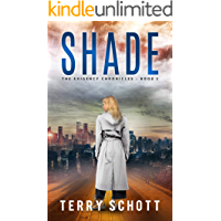 Shade: The Exigency Chronicles : Book 3