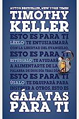 Gálatas para Ti (La Palabra de Dios para Ti nº 1) (Spanish Edition) eBook Kindle