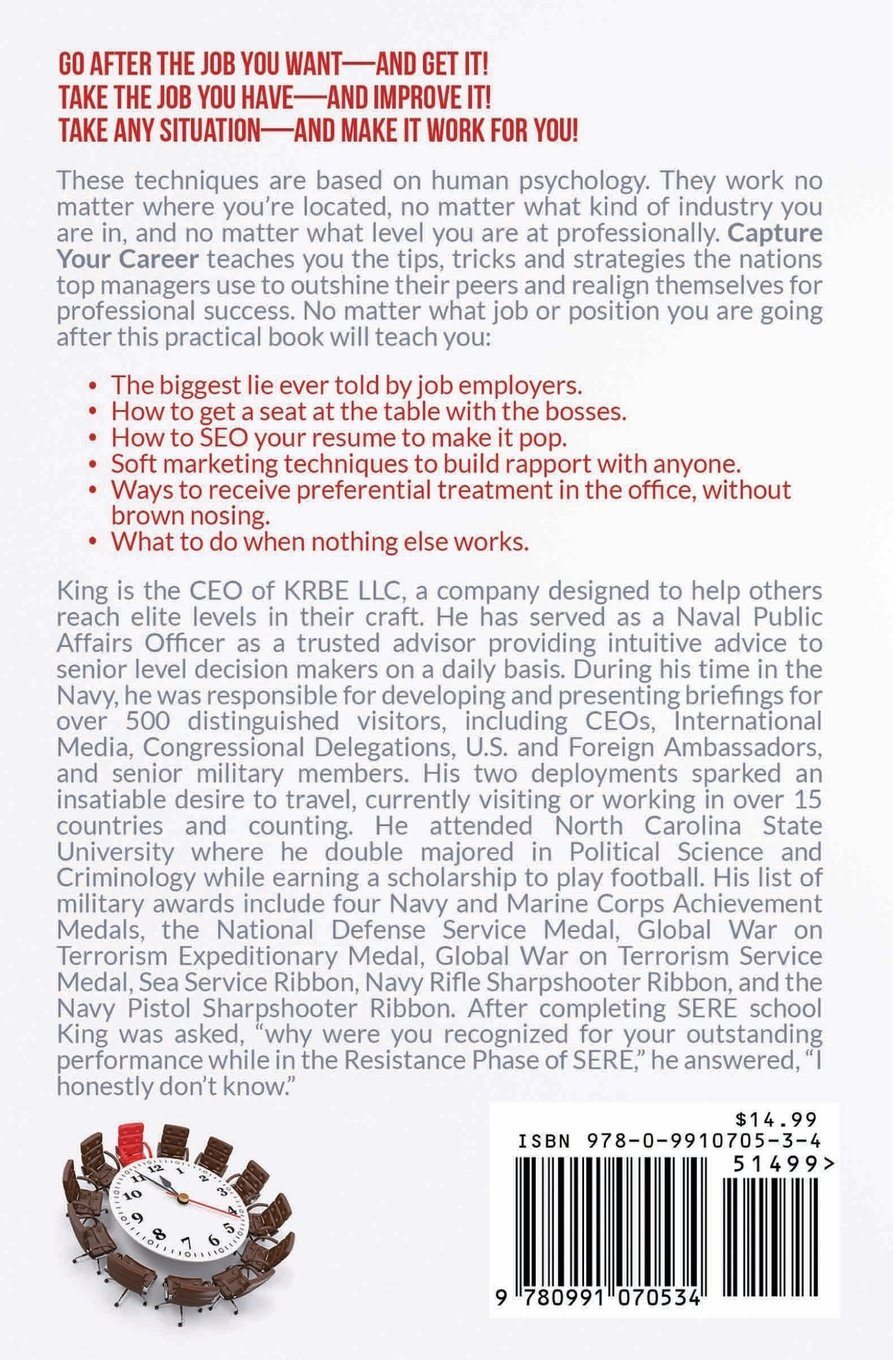 capture your career how to get any job or position you want in 48 capture your career how to get any job or position you want in 48 hours or less king bless 9780991070534 amazon com books
