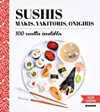 Sushis, Makis, Yakitoris, Onigiris