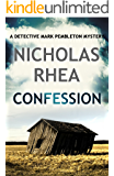 Confession (A Detective Mark Pemberton Mystery Book 3)