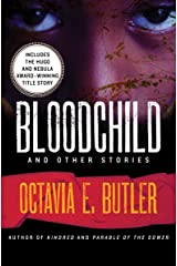 Bloodchild: And Other Stories Kindle Edition