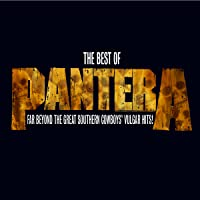 The Best Of Pantera: Far Beyond The Great Southern Cowboy's Vulgar Hits! (CD with Bonus DVD) (US Release)