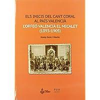 Els inicis del Cant Coral Al País Valencià:
