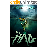 The Hag: A Novel of Horror and Supernatural Suspense (The Bloodletter Chronicles Book 2) book cover