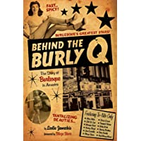 Behind the Burly Q: The Story of Burlesque