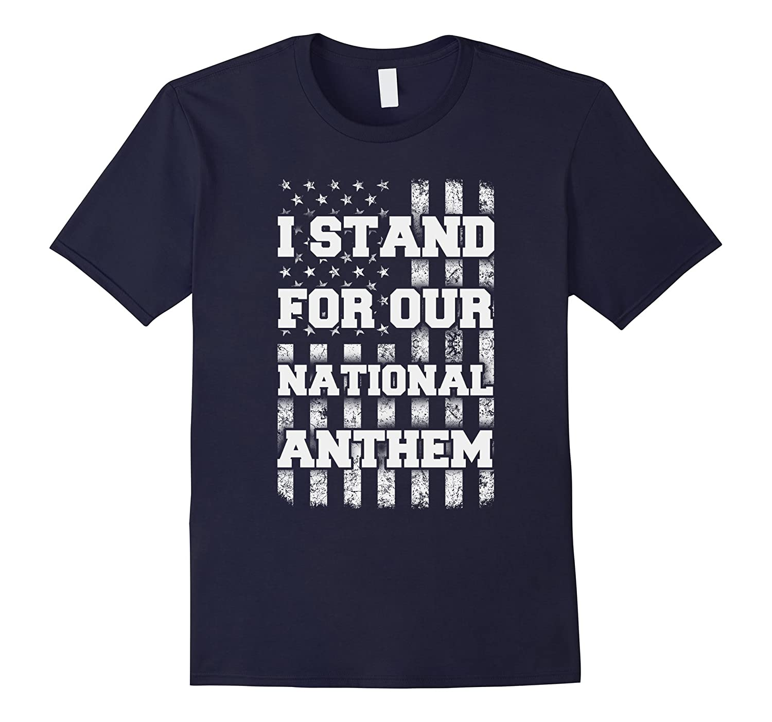 I Stand For Our National Anthem Patriotism T-Shirt-CD