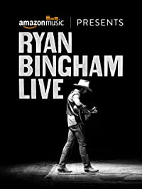 FREE Movie: Ryan Bingham Live.