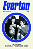 The Official Everton Matchday Programme Book