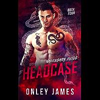 Headcase (Necessary Evils Book 4)