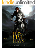 The First Five Days: of the Lionean Saga