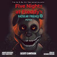 Fetch: Five Nights at Freddy's: Fazbear Frights, Book 2