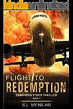 Flight to Redemption (A Samantha Starr Thriller, Book 1)