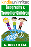 Geography and Travel for Children, Mexico (Travel Adventure for Children Book 1)