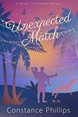 Unexpected Match: Resort to Romance Series Kindle Edition