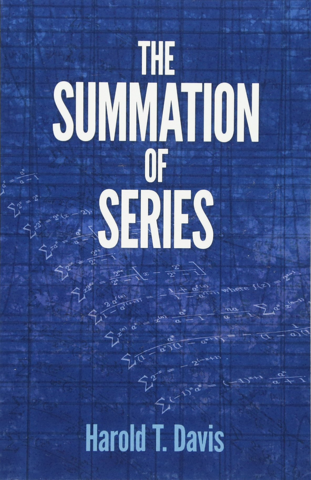 The Summation Of Series  Dover Books On Mathematics