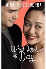 What Kind of Day (Six 32 Central Book 1) Kindle Edition