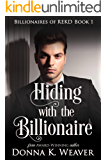 Hiding with the Billionaire (Billionaires of REKD Book 1)