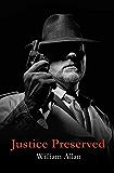 Justice Preserved