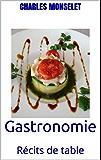 Gastronomie: Récits de table