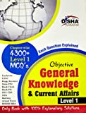 Objective General Knowledge & Current Affairs level 1: For UPSC/ IES/ State PCS/ Bank Clerk/ PO/ SSC/ Rlwys/ Armed Forces/ DSSSB/ MBA