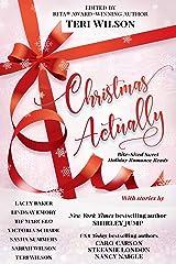 Christmas Actually Kindle Edition
