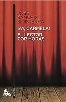 ¡Ay Carmela! / El Lector Por Horas: 4