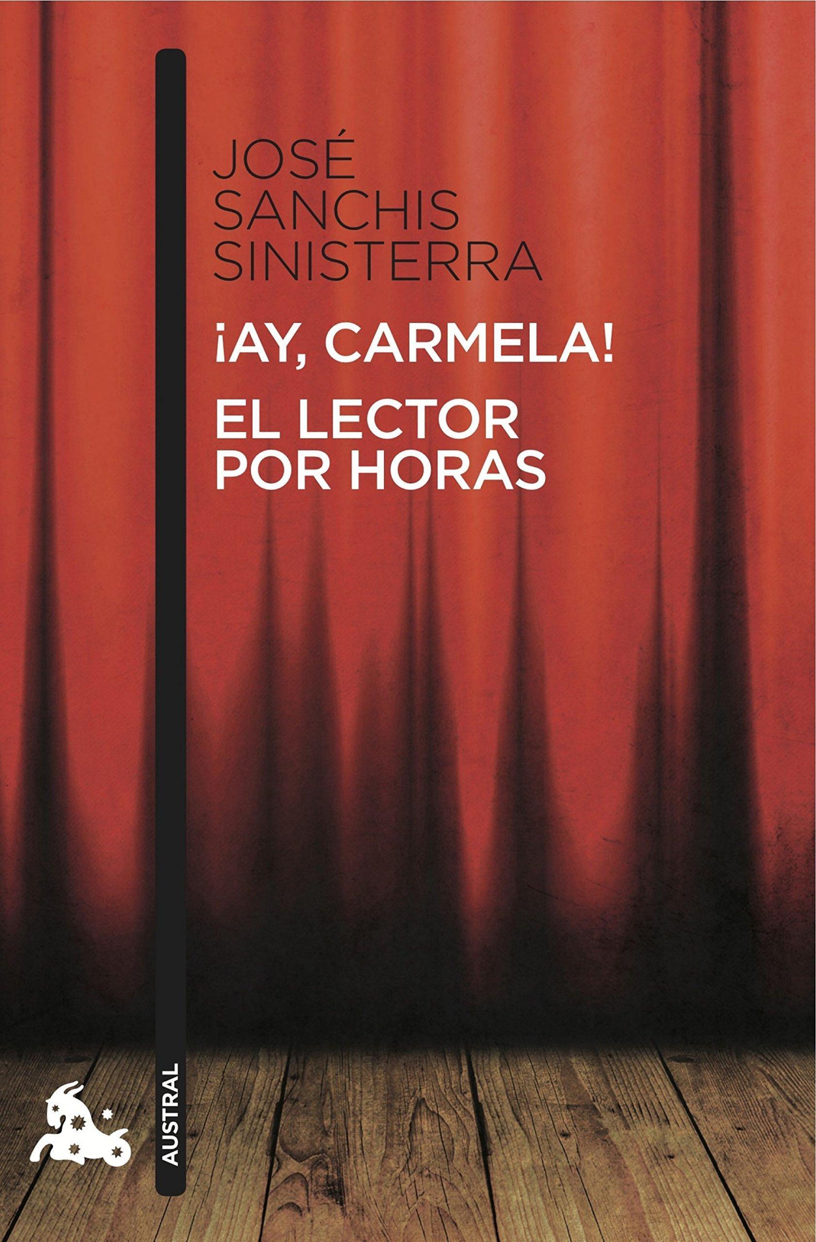 Ay, Carmela! / El lector por horas: 4 Contemporánea: Amazon.es: Sanchis Sinisterra, Jose: Libros