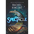 Spectacle (The Menagerie Series, Book 2)