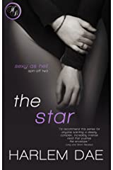 The Star (#5 in Sexy as Hell (Secondaries)) Kindle Edition