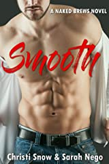 Smooth (Naked Brews Book 1) Kindle Edition
