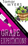 Grape Expectations (An Amish Bed and Breakfast Mystery with Recipes Book 14)