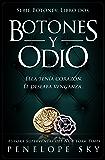 Botones y odio (Spanish Edition)