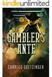 GAMBLER'S ANTE (Gunfighter Book 2)