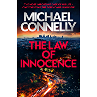 The Law of Innocence: The Brand New Lincoln Lawyer Thriller (Mickey Haller Series) (English Edition)